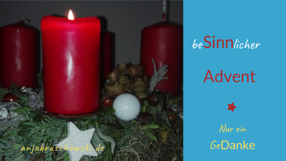 anjakraschewski-freitagsgedanke-besinnlicher Advent